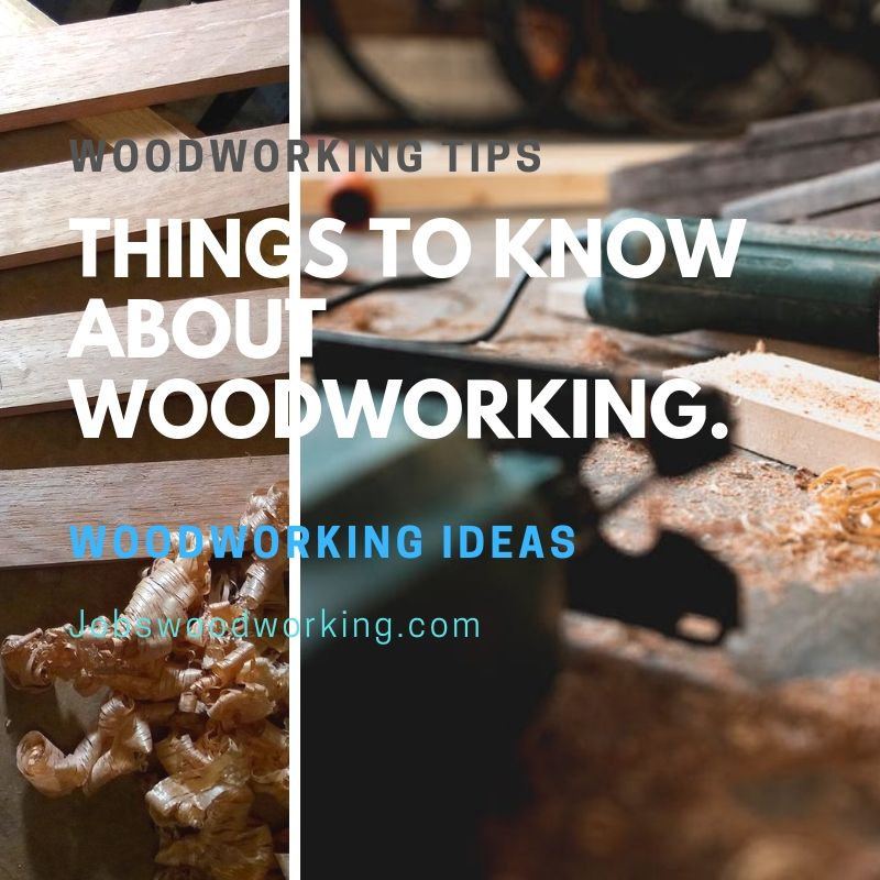 Things To Know About Woodworking.